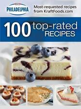 Philladelphia: 100 Top-Rated Recipes~KRAFT CREAM CHEESE-MOST REQUESTED RECIPES!!