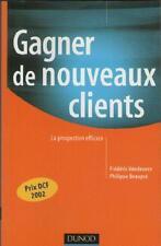 Gagner de Nouveaux Clients : La Prospection Efficace Frédéric Vendeuvre BEAUPRE
