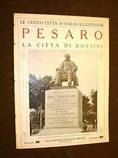 Pesaro, la città di Rossini - Le Cento Città d'Italia illustrate