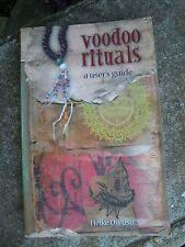 Rituales Vudú una guía del usuario de Heidi Owusu
