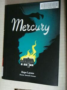 Mercury Hope Larson Esiner Award ExLibrary First Edition Atheneum Books