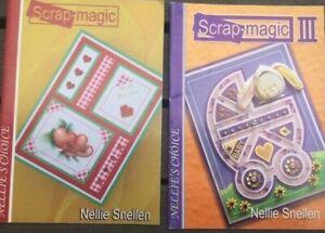 2 Books - Scrap - Magic and Scrap - Magic III By Nellie Snellen