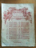 Ancienne Partition - Herodiade - J Massenet N°1 bis