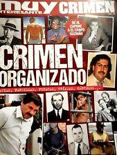 REVISTA MUY INTERESANTE: MUY CRIMEN CRIMEN ORGANIZADO III DE AL CAPONE AL CHAPO