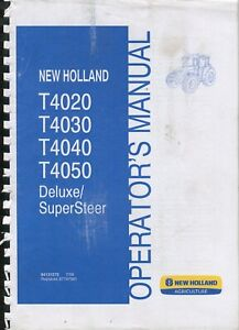 New Holland T4020 T4030 T4040 T4050 Deluxe/Super Steer operator's manual