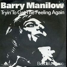 7inch BARRY MANILOW tryin to get the feeling again HOLLAND EX +PS 1976