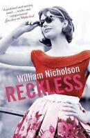 Reckless, Nicholson, William, Very Good condition, Book