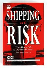 SHIPPING AT RISK The Rising Tide of Organised Crime ERIC ELLEN - Near MINT