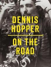 Dennis Hopper: On the Road by Hopper, Dennis