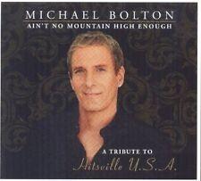 MICHAEL BOLTON - AIN'T NO MOUNTAIN HIGH ENOUGH: A TRIBUTE TO HITSVILLE U.S.A. NE