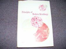 PRINCIPLES OF MODERN METALLURGY  1968  Merle C. Nutt   VGC