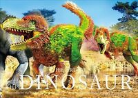The Art of the Dinosaur : Illustrations by the Top Paleoartists in the World,...