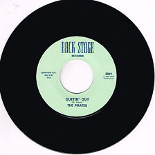 THE PIRATES - CUTTIN' OUT / NAUGHTY GIRL (Killer USA Garage Rockabilly JIVER)