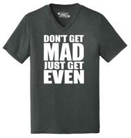 Mens Don't Get Mad Get Even Triblend V-Neck Anger Karma Revenge