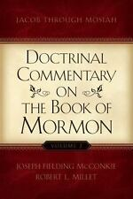 Doctrinal Commentary on the BK of Mormon by Joseph McConkie; Robert Millet