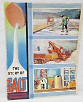Vintage The Story of Salt Making Morton Company Chicago USA Century of Progress
