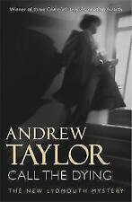 Call The Dying: The Lydmouth Crime Series Book 7, Taylor, Andrew, New Book