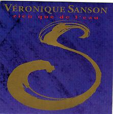 VERONIQUE SANSON RIEN QUE DE L'EAU / JUSQU'A LA TOMBEE DU JOUR FRENCH 45 SINGLE