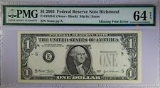 2003 $1 Error Note Missing Print Pmg 64 Epq No Serial Number & Seal