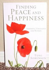 FINDING PEACE AND HAPPINESS WOMEN by Toni Sorenson 2012 1STED LDS MORMON BOOKLET