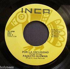 PAQUITO GUZMAN / YO QUE TE PERDI / POR LA OSCURIDAD / 45 RPM RECORD