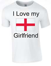 Valentine I Love my English Girlfriend Printed DTG (Direct to Garment) for a per