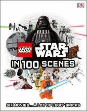 Lego Star Wars in 100 Scenes: 6 Movies . . . a Lot of Lego(r) Bricks by DK Book
