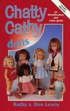 Chatty Cathy Dolls: An Identification and Value Guide