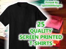 25 CUSTOM SCREEN PRINTED T SHIRTS tee shirt silk t-shirts your logo design bulk