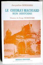 Le Coudray-Macouard Histoire locale par J. Bernard Maine et Loire saumur Doué