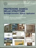 Protezione sismica delle strutture - Russo, Sorace - Libro nuovo in offerta!