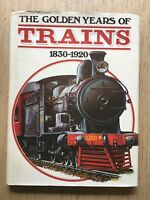 1977 'THE GOLDEN YEARS OF TRAINS 1830-1920' STEAM LOCOMOTIVES