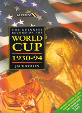 GUINESS RECORD OF THE WORLD CUP 1930-94 - Jack Rollin
