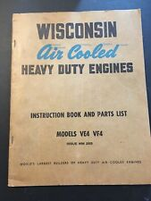 1940s Wisconsin Heavy Duty Ve4 Engine Manual + Parts List