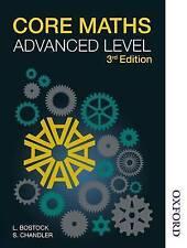 Core Maths Advanced Level by F. S. Chandler, Linda Bostock (Paperback, 2013)