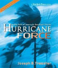 Hurricane Force: In the Path of America's Deadliest Storms (New York Times), Jos