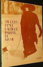 JACQUES-HENRI LARTIGUE: INSTANTS DE MA VIE  Editions CHENE en 1970. Bel état