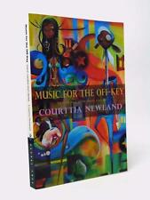 COURTTIA NEWLAND - signed - Music for the Off-Key 2006 1st macabre short stories