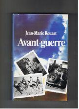 AVANT GUERRE  JEAN MARIE ROUART  1984