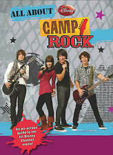 "Disney All About ""Camp Rock"", Karin GIST; Regina HICKS; Julie BROWN & Paul BROWN"