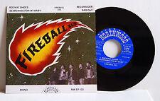 "7"" Single EP FIREBALL XL5  Rockin Shoes Rockabilly Northwood REC. M-"