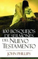 100 Bosquejos de Sermones del Nuevo Testamento (Paperback or Softback)