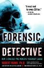 NEW - Forensic Detective: How I Cracked the World's Toughest Cases