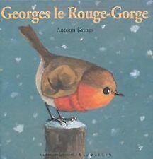 Georges le Rouge-gorge de Antoon Krings | Livre | état bon