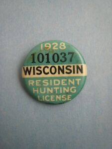 Vintage 1928 Wisconsin Resident Hunting License Pinback Button