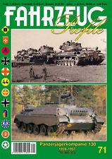 FAHRZEUG Profile 71: Panzerjägerkompanie 130 1959-1997 - Peter Blume Bundeswehr