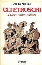 DI MARTINO Ugo. Gli Etruschi. Storia, civiltà, cultura. Mursia, 1982