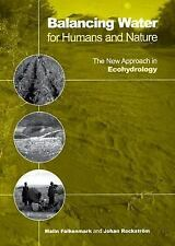 Balancing Water for Humans and Nature: The New Approach in Ecohydrolog-ExLibrary
