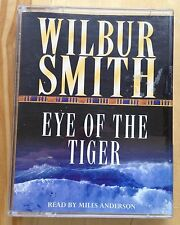 AUDIO BOOK: WILBUR SMITH - Eye of The Tiger read by Miles Anderson on 2 x cass