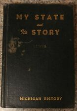 My State and Its Story by Ferris E. Lewis, 6th edition, 1950, Antique Book